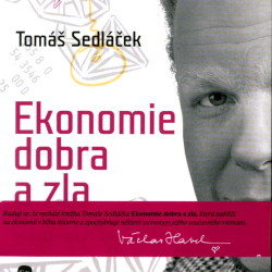 Tomáš Sedláček – Ekonómia dobra a zla