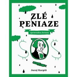 Juraj Karpiš – Zlé peniaze